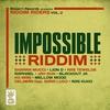Couverture de l'album Impossible Riddim - Riddim Riders, Vol. 2