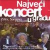 Couverture de l'album Največi Koncert U Gradu