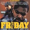 Couverture de l'album Friday (Original Motion Picture Soundtrack)