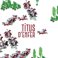 Cover of the track Titus d'enfer - EP