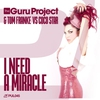 Cover of the album I Need a Miracle (The Guru Project & Tom Franke vs. Coco Star) [Remixes]