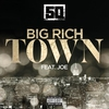 Couverture de l'album Big Rich Town (feat. Joe) - Single