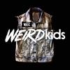Cover of the album Weird Kids