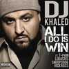Cover of the album All I Do Is Win (feat. T-Pain, Ludacris, Snoop Dogg & Rick Ross) - Single