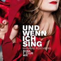 Cover of the track Und wenn ich sing (Boba F. Club Mix) - Single