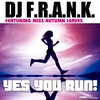 Cover of the track Yes You Run! (Radio Edit) [feat. Miss Autumn Leaves]