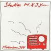 Couverture de l'album Station M.X.J.Y.