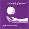 Cover of the album A Handfull of Quietness
