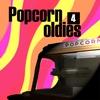 Couverture de l'album Popcorn Oldies 4