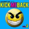 Cover of the album Kick Me Back, Vol. 2 (Pulsedriver Presents)