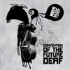 Cover of the album Convention of the Future Deaf