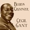 Couverture de l'album Blues Crooner Cecil Gant