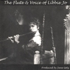 Cover of the album The Flute & Voice of Libbie Jo