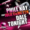 Cover of the album Dale Tonight (feat. Julie C & MC Y2K) - Single