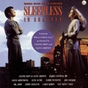 Couverture de l'album Sleepless In Seattle (Original Motion Picture Soundtrack)