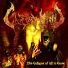 Couverture de l'album The Collapse of All to Come
