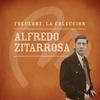 Cover of the album Folclore, la Colección: Alfredo Zitarrosa