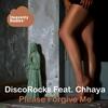 Couverture de l'album Please Forgive Me (feat. Chhaya)