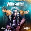 Couverture de l'album Who Badda - Single