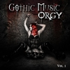 Couverture de l'album Gothic Music Orgy, Vol. 1