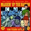 Couverture de l'album Mashin' Up the Nation, Vol. 3 & 4 - Ten Years After