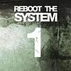 Couverture de l'album Reboot the System, Part 1