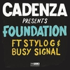 Cover of the album Foundation (feat. Stylo G & Busy Signal) - Single