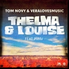Cover of the album Thelma & Louise - Single