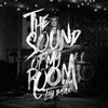 Cover of the album The Sound of My Room