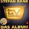 Cover of the album TV Total: Das Album