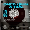 Cover of the album Once Upon a Time in 99