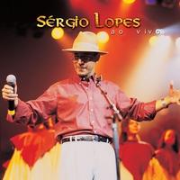 Cover of the track Sérgio Lopes ao vivo