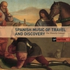 Cover of the album Spanish Music of Travel and Discovery