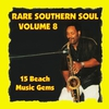 Couverture de l'album Rare Southern Soul, Vol. 8 - 15 Beach Music Gems