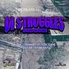 Couverture de l'album Di Struggles Riddim - EP