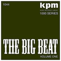 Couverture du titre KPM 1000 Series: The Big Beat, Vol. 1