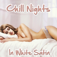 Cover of the track Chill Nights in White Satin