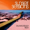 Cover of the album Sunset Sessions: Salinas Beach, Ibiza