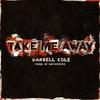 Couverture de l'album Take Me Away - Single