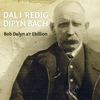 Cover of the album Dal i 'Redig Dipyn Bach