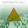 Cover of the album Dope Beats, Vol. 2: Hip Hop Instrumentals With a Golden Era Sound
