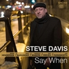 Couverture de l'album Say When (feat. Eddie Henderson, Eric Alexander, Harold Mabern, Nat Reeves & Joe Farnsworth)