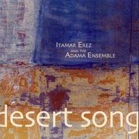 Couverture du titre Erez, Itamar - Adama Ensemble: Desert Song