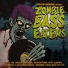 Couverture de l'album Zombie Bass Eaters, Vol. 1