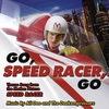 "Couverture de l'album Go Speed Racer Go (Theme Music From the Motion Picture ""Speed Racer"")"