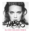 Cover of the album Habits (Stay High) (Oliver Nelson Remix) - Single