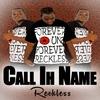 Couverture de l'album Call Ih Name