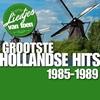 Cover of the album Liedjes Van Toen - Grootste Hollandse Hits 1980 - 1982