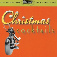 Cover of the track Ultra-Lounge - Christmas Cocktails, Pt. 1