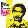 Couverture de l'album Glen Brown & Friends - Rhythm Master, Vol. 2
